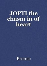 JOPTI the chasm in of heart