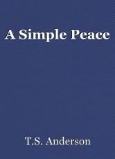 A Simple Peace