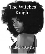 The Witches Knight
