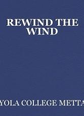 REWIND THE WIND