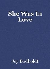 She Was In Love