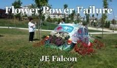 Flower Power Failure