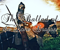The Ballad of the Lone Dragon