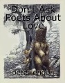 Don't Ask Poets About Love