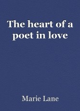 The heart of a poet in love