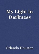 My Light in Darkness