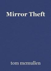 Mirror Theft