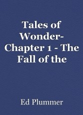 Tales of Wonder- Chapter 1 - The Fall of the Angels