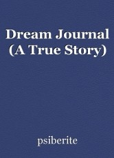 Dream Journal (A True Story)