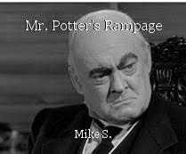 Mr. Potter's Rampage