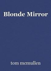 Blonde Mirror