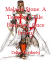Malachi Stone. A Templar's Tale. Book two: Once bitten.