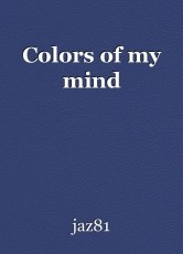 Colors of my mind