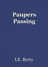 Paupers Passing