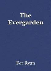 The Evergarden