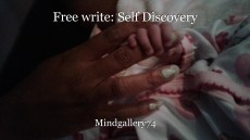 Free write: Self Discovery