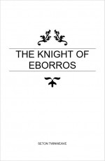 The Knight of Eborros
