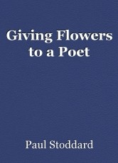 Giving Flowers to a Poet