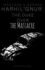 Duke over the Massacre