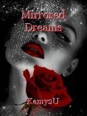 Mirrored Dreams