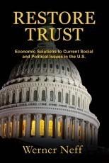 RESTORE TRUST - Economic Solutions to dysfunctional politics