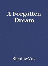 A Forgotten Dream