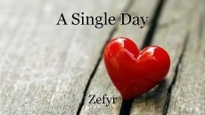 A Single Day
