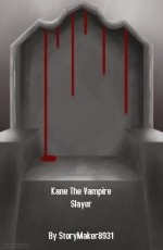 Kane The Vampire Slayer