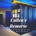 Cullen's Remorse