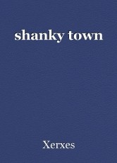 shanky town