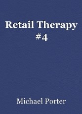 Retail Therapy #4