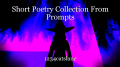 Short Poetry Collection From Prompts