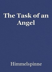 The Task of an Angel
