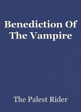 Benediction Of The Vampire