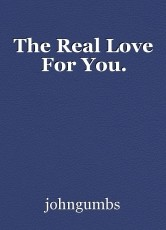 The Real Love For You.