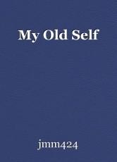 My Old Self