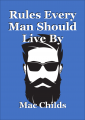 Rules Every Man Should Live By