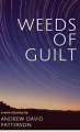 Weeds of Guilt