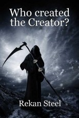 Who created the Creator?