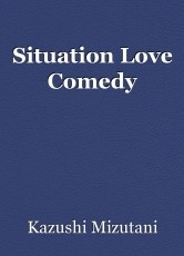 Situation Love Comedy