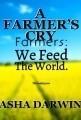 A FARMER'S CRY