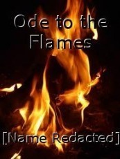 Ode to the Flames