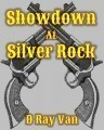 Showdown at Silver Rock
