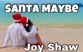 Santa Maybe