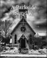 A Parkside Sunday
