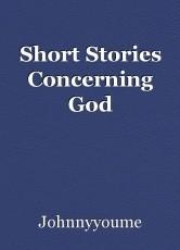Short Stories Concerning God