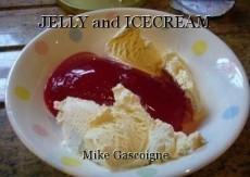 JELLY and ICECREAM
