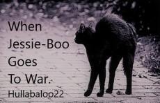 When Jessie-Boo Goes To War.
