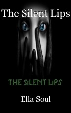 The Silent Lips