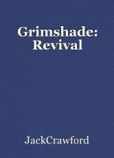 Grimshade: Revival